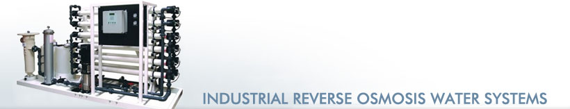 Industrial Reverse Osmosis Water Systems