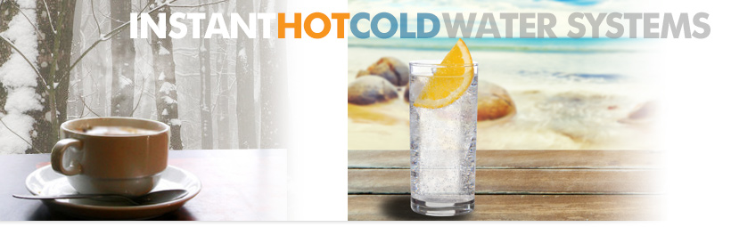Instant Hot / Cold Water Systems